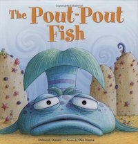 "cover image of ""The Pout-Pout Fish"" by Deborah Diesen, Dan Hanna (Illustrations)"