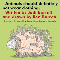 "cover image for ""Animals Should Definitely Not Wear Clothing"" by Judi Barrett"