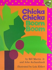 "cover image for ""Chicka Chicka Boom Boom"" by Bill Martin Jr. and John Archambault"