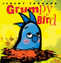 "cover image for ""Grumpy Bird"" by Jeremy Tankard"