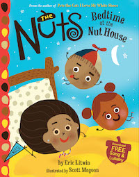 "cover image for ""The Nuts: Bedtime at the Nut House"" by Eric Litwin, Illustrations by Scott Magoon"