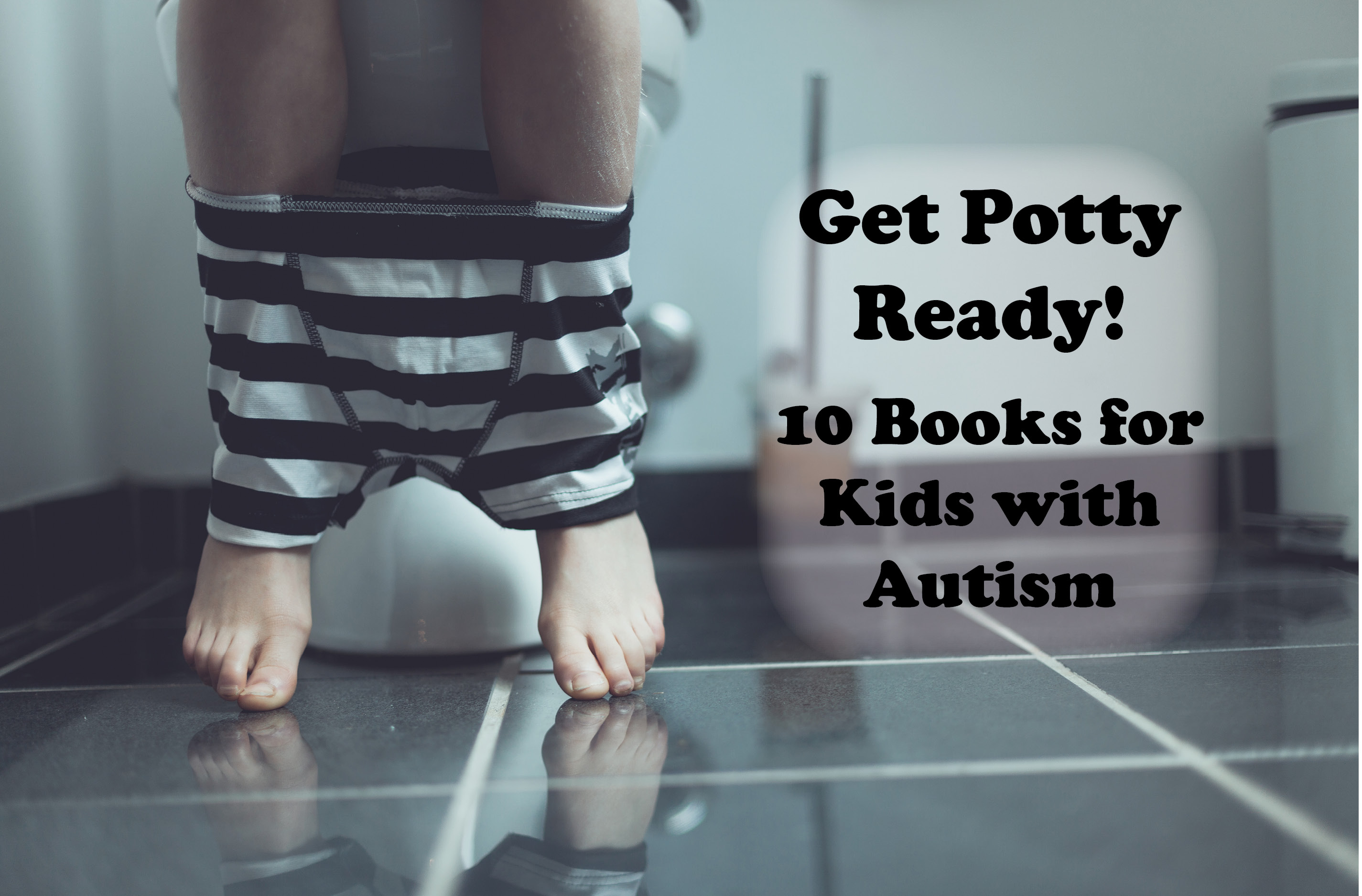 10 Picture Books for Potty Training Readiness