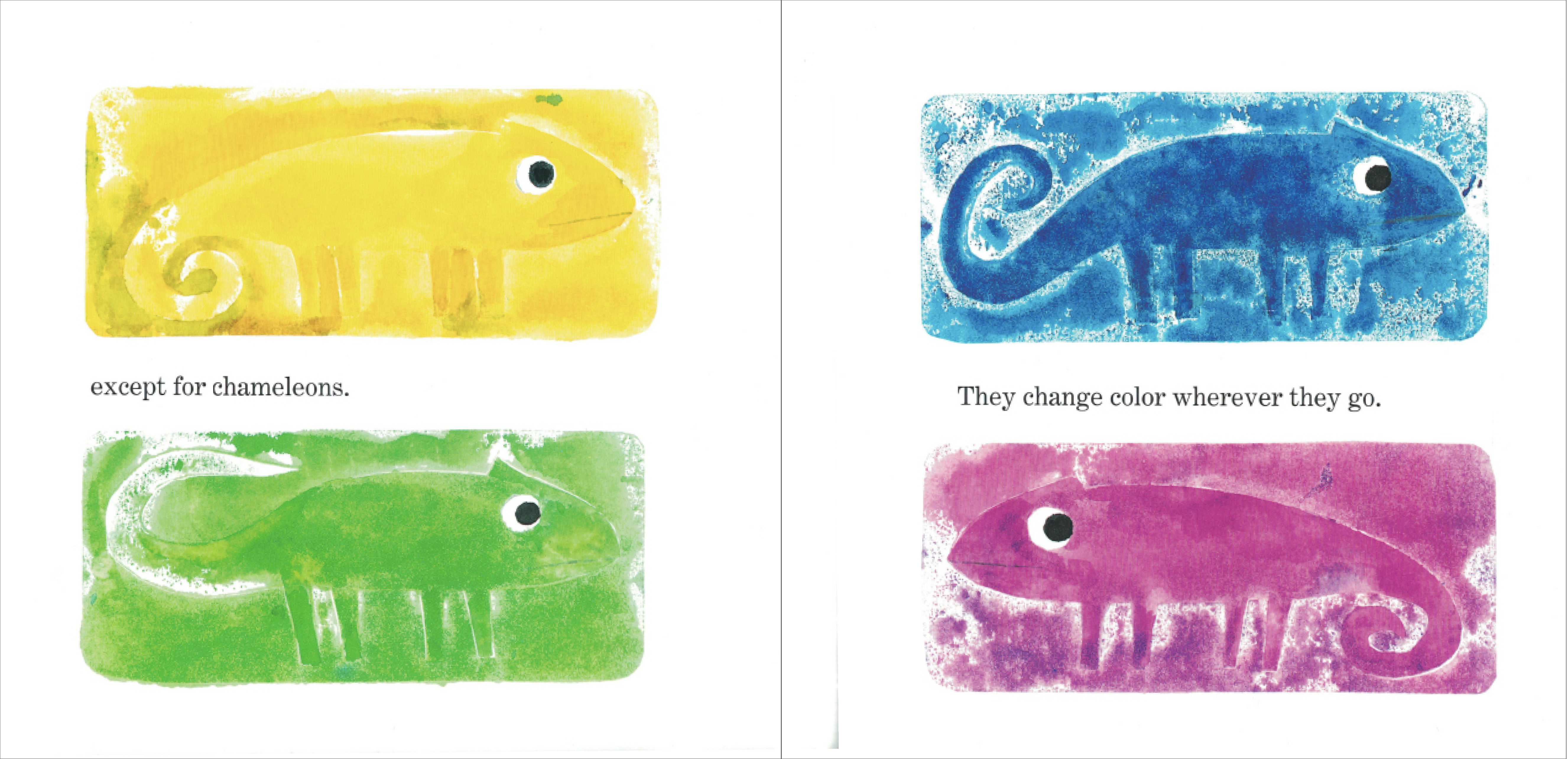 "interior of A Color of His Own: ""Except for chameleons. They change color wherever they go."""