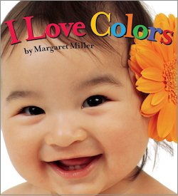 cover image for I Love Colors! by Margaret Miller