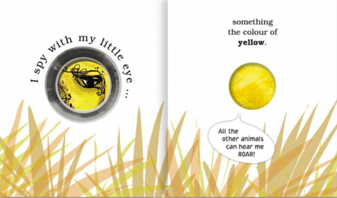 "interior page of I Spy With My Little Eye: ""I spy with my little eye... / something the color of yellow. 'All the other animals can hear me ROAR!'"""