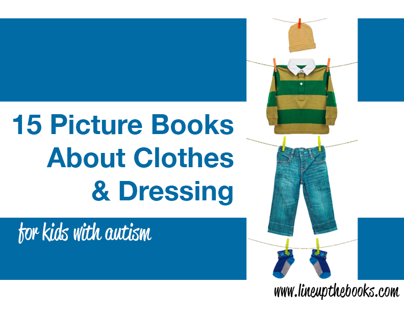 15 Picture Books About Clothes and Dressing